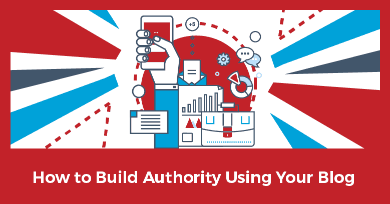 Building Authority with Your Blog
